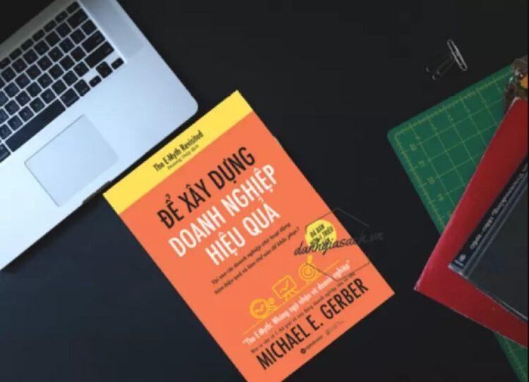 Để xây dựng doanh nghiệp hiệu quả - Michael E.Gerber